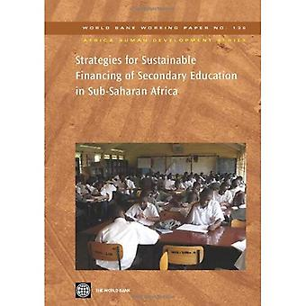 Strategies for Sustainable Financing of Secondary Education in Sub-Saharan Africa [With CD]