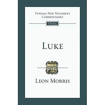 Luke: En introduktion och undersökning (Tyndale nya testamentet kommentarer)