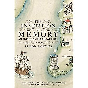 The Invention of Memory: An Irish Family Scrapbook