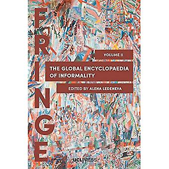The Global Encyclopaedia of� Informality, Volume 2: Understanding Social and Cultural Complexity