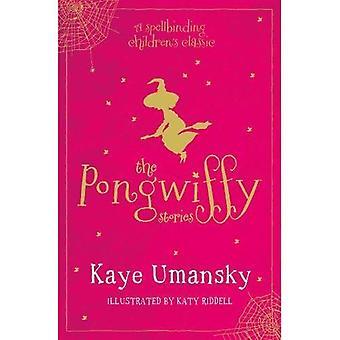 Les histoires de Pongwiffy 1: Une sorcière de sales habitudes et se venger les gobelins (broché)