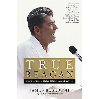 Prawda co wykonane Ronald Reagan Świetne Reagan - i dlaczego jest to ważne przez Jame