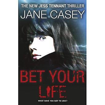 Bet Your Life (Jess Tennant 2)