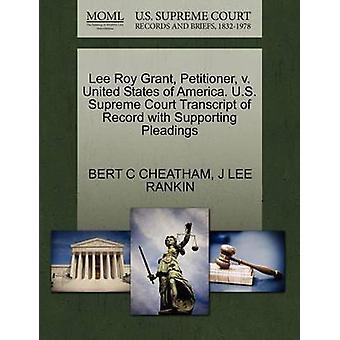 Lee Roy Grant framställaren v. Sverige. US Supreme Court avskrift av posten med stödjande yrkats av CHEATHAM & BERT C