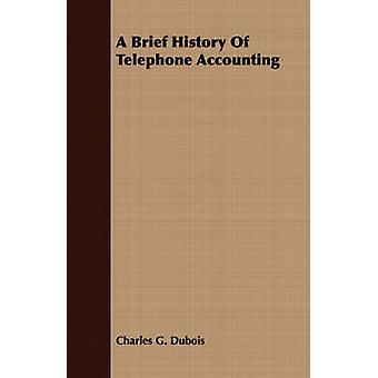 Eine kurze Geschichte des Telefons durch Dubois & Charles G. Buchhaltung