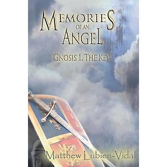 Memories of an Angel Gnosis 1 the Key by LubienVidal & Matthew