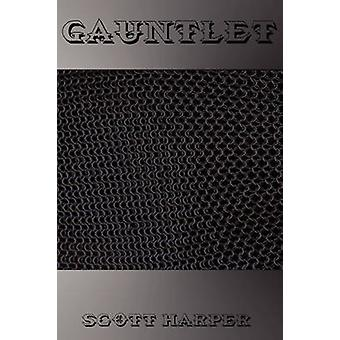 Gauntlet by Harper & Scott