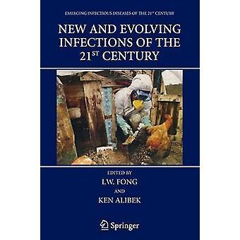 Nya och framväxande infektioner av 2000-talet av Fong & I. W.