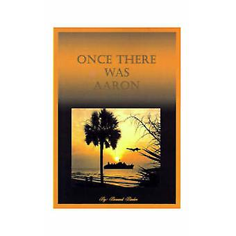 Once There Was Aaron by Binder & Bernard