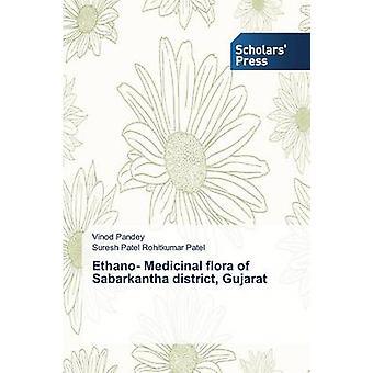 Ethano Arzneimitteln Flora Sabarkantha Bezirk Gujarat von Pandey Vinod