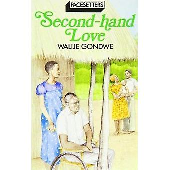 Second Hand Love by Walije Gondwe - 9780333466636 Book