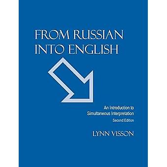 From Russian into English - An Introduction to Simultaneous Interpreta