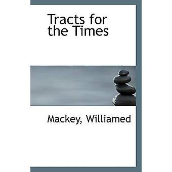 Tracts for the Times by Mackey Williamed - 9781113309396 Book