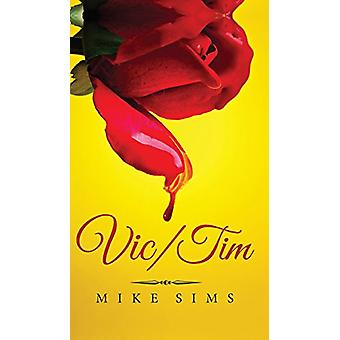 Vic/Tim by Mike Sims - 9781682075319 Book