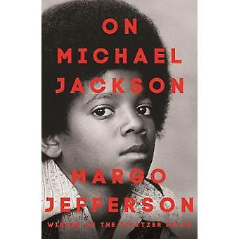 On Michael Jackson by Margo Jefferson - 9781783784202 Book