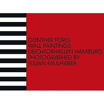Gunther Forg - Deichtorhallen Hamburg by Dirk Luckow - 9783864421310 B