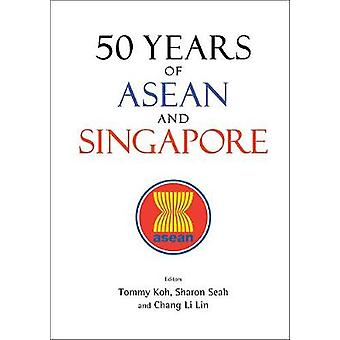 50 Years Of Asean And Singapore - 9789813225121 Book
