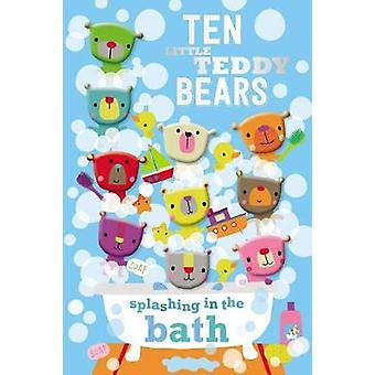 Ten Little Teddy Bears Splashing in the Bath by Thomas Nelson - 97817