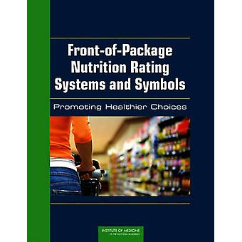 Front-of-Package Nutrition Rating Systems and Symbols - Promoting Heal