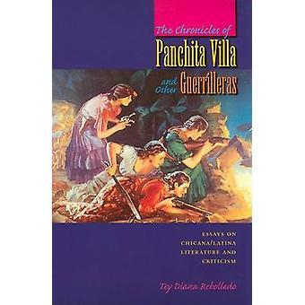 As Crônicas de Panchita Villa e outros Guerrilleras - ensaios sobre Ch