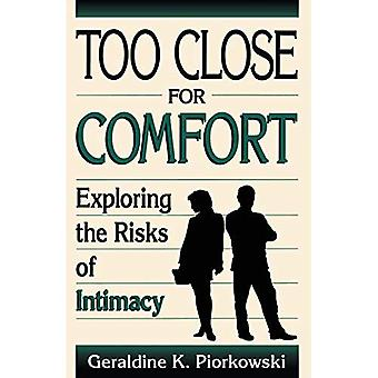 Too Close for Comfort: Exploring the Risk of Intimacy