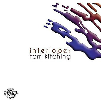 Tom Kitching - Eindringling [CD] USA import