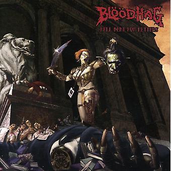 Bloodhag - Hell Bent for breve [CD] USA importerer
