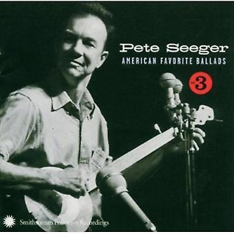 Pete Seeger - Pete Seeger: Vol. 3-American Favorite Ballads [CD] USA import
