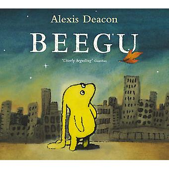 Beegu by Alexis Deacon - 9780099417446 Book