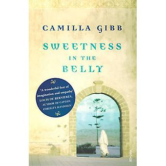 Sweetness in the Belly by Camilla Gibb - 9780099499190 Book