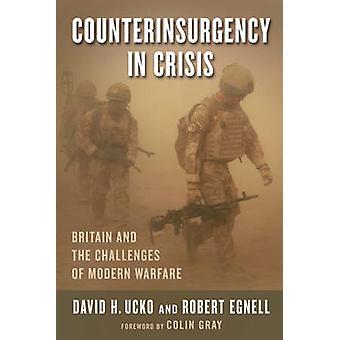 Bekämpade i kris - Storbritannien och utmaningarna som moderna krig