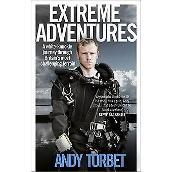 Extreme Adventures by Andy Torbet - 9780552169110 Book
