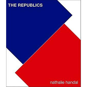 The Republics by Nathalie Handal - 9780822963325 Book