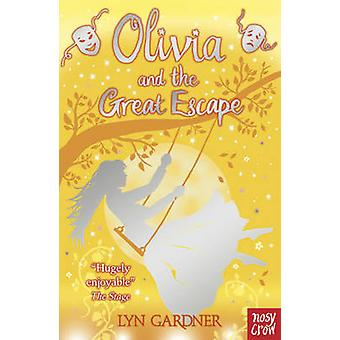 Olivia and the Great Escape by Lyn Gardner - 9780857631527 Book