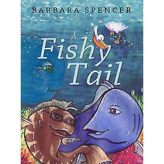 A Fishy Tail by Barbara Spencer - Charley Belles - 9781783060955 Book