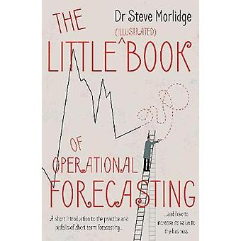 The Little (illustrated) Book of Operational Forecasting - A short int