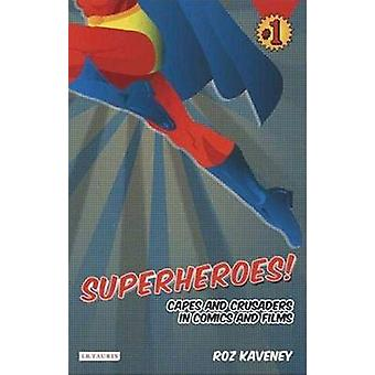 Superhelden! -Capes und Kreuzfahrer in Comics und Filmen von Roz Kaveney