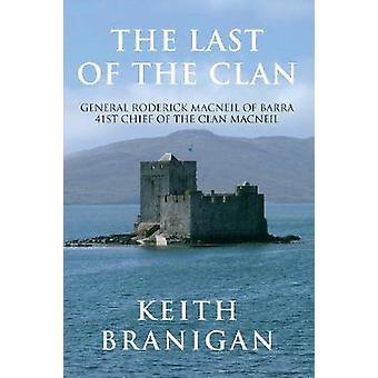 Die Last des Clans von Keith Branigan - 9781848684317 Buch