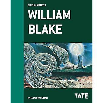 William Blake by William Vaughan - 9781849761901 Book