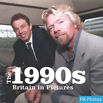 The 1990s by Press Association - Ltd. - 9781906672157 Book