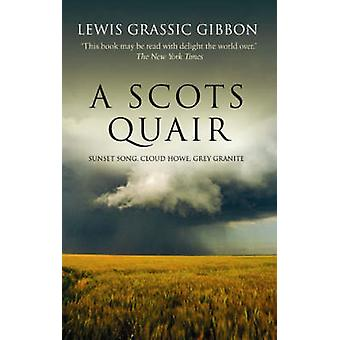 A Scots Quair by Lewis Gibbon - 9781904598824 Book