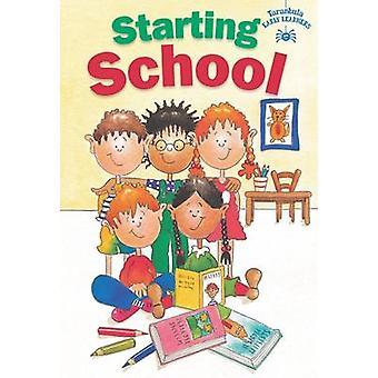 Starting School by Judy Hamilton - 9781910680728 Book