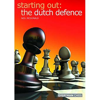 The Dutch Defence by Neil McDonald - 9781857443776 Book