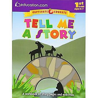 Erzähl mir eine Geschichte: eine Arbeitsmappe Geschichte Seiten und Aktivitäten (Captivate & erziehen)