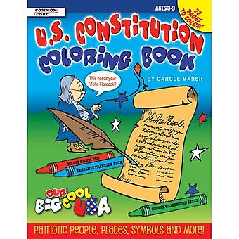 The U.S. Constitution Coloring Book (Our Big Cool USA)