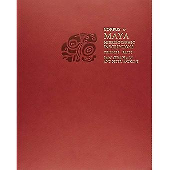 Corpus of Maya Hieroglyphic Inscriptions : Volume 6, Part 3
