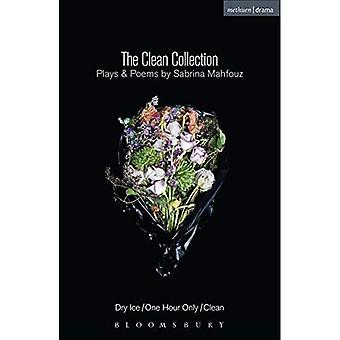 The Clean Collection: Plays and Poems: Dry Ice; One Hour Only; Clean (Modern Plays)
