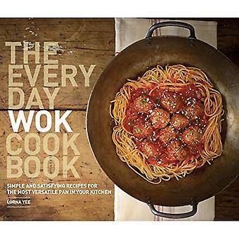 Everyday Wok Cookbook, The