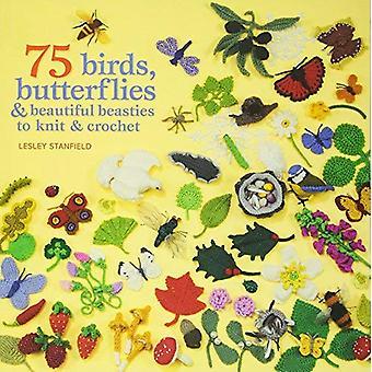 75 oiseaux et papillons à tricoter & Crochet