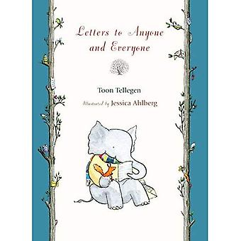 Letters to Anyone and Everyone